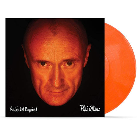 Phil Collins / No Jacket Required limited edition orange vinyl