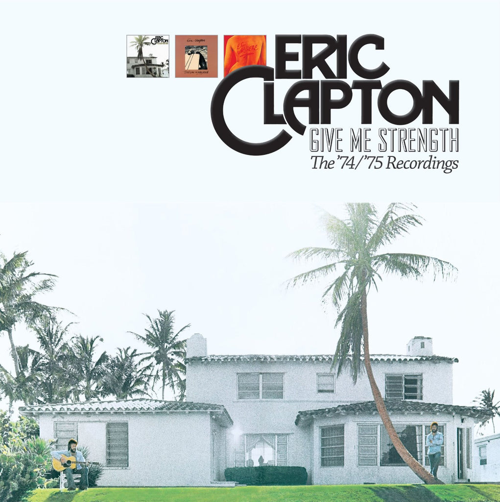 Eric Clapton / Give Me Strength The '74/'75 Recordings Box Set