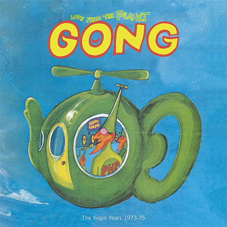 Gong Love From Planet Gong The Virgin Years 1973 1975