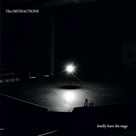 The Distractions / Kindly Leave The Stage vinyl LP