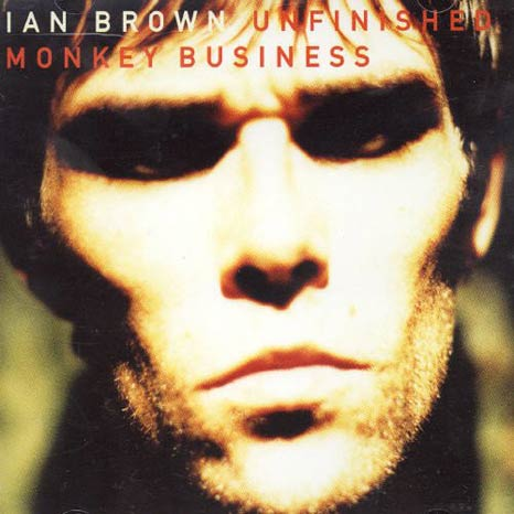 Ian Brown / Unfinished Monkey Business vinyl LP