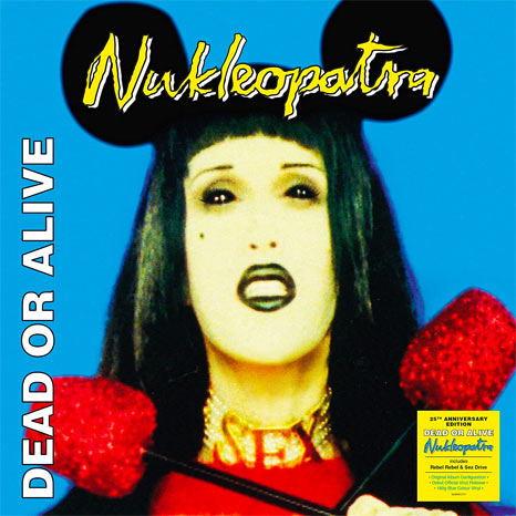 Dead or Alive / Nukleopatra 25th anniversary 2LP blue vinyl