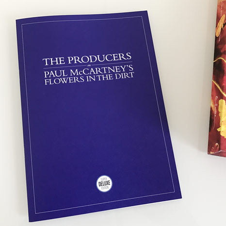 The Producers: On Paul McCartney's Flowers in the Dirt - Anniversary Edition