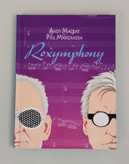 Andy Mackay & Phil Manzanera / 'Roxymphony' CD+DVD deluxe bookset signed