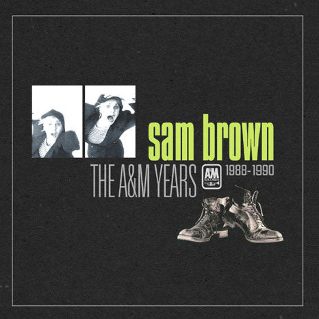 Sam Brown / The A&M Years 1988-1990 box set