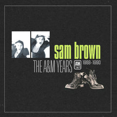 *EXCLUSIVE* Sam Brown / The A&M Years 1988-1990 box set