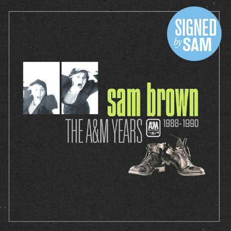 Sam Brown / The A&M Years 1988-1990 box set *Limited SIGNED Edition*
