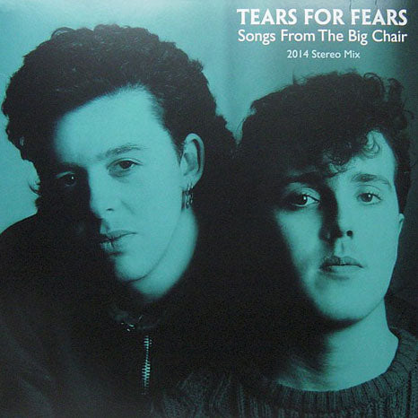Tears For Fears Songs From The Big Chair 2014 Stereo Mix