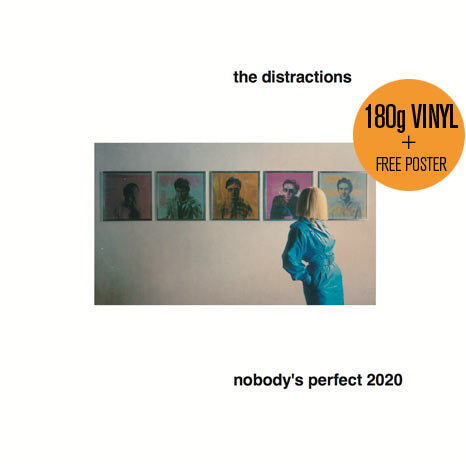 The Distractions/ Nobody's Perfect 2020 / 180g vinyl LP + free poster