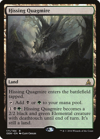 Hissing Quagmire [Oath of the Gatewatch] | Lots Moore NSW