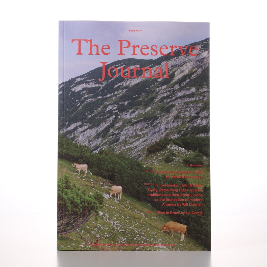 The Preserve Journal Issue 4 - England Preserves
