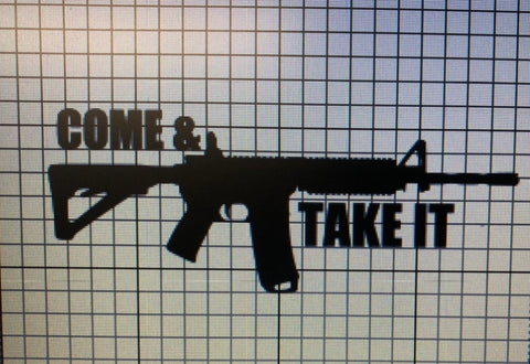 AR-15 Come & Take It