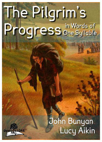 The Pilgrim's Progress in Words of One Syllable Cover