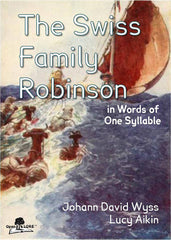 The Swiss Family Robinson in Words of One Syllable Cover