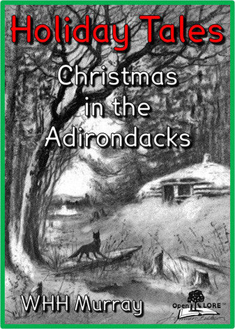 Holiday Tales - Christmas in the Adirondacks