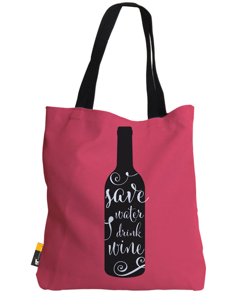 Save Water Drink Wine Tote