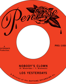 Los Yesterdays - Nobody's Clown b/w Give Me One More Chance