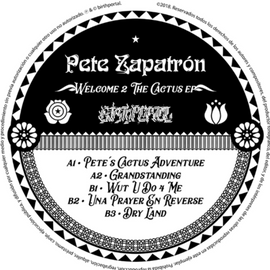 Pete Zapatron -  Welcome 2 the Cactus