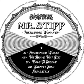 Mr. Stiff ‎– Freehanded Woman EP