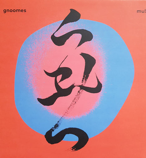 Gnoomes - MU! (COLOR VINYL)
