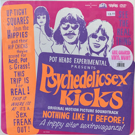 Psychedelic Sxx Kicks - Original Motion Picture Soundtrack