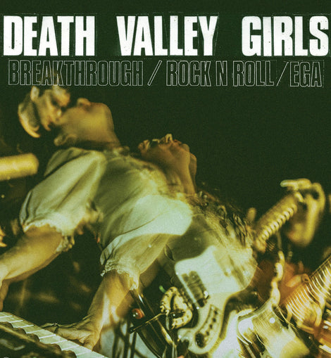 Breakthrough - Death Valley Girls