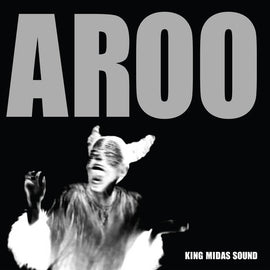 King Midas Sound - Aroo