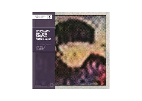 Uniform & The Body - Everything That Dies Someday Comes Back (LP, LTD Purple Vinyl)