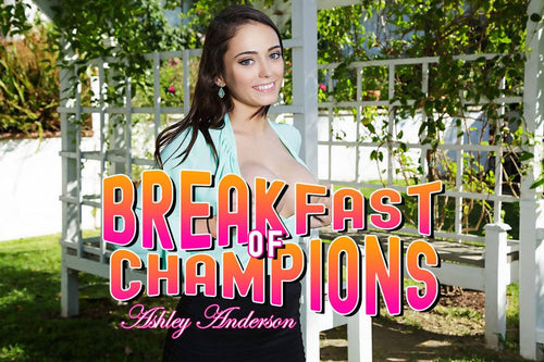 BaDoinkVR - Ashley Anderson - Breakfast of Champions