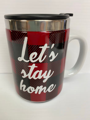 Lets Stay Home Mug