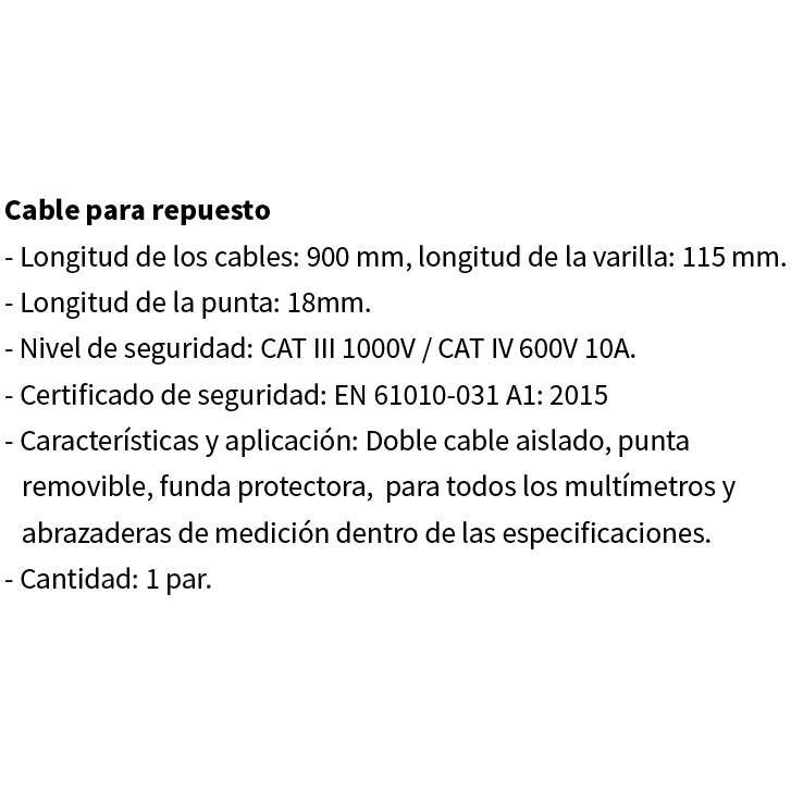 Cable Probador Para Multimetro Longitud: 900 Mm.1000V/CAT ? 600V 10A