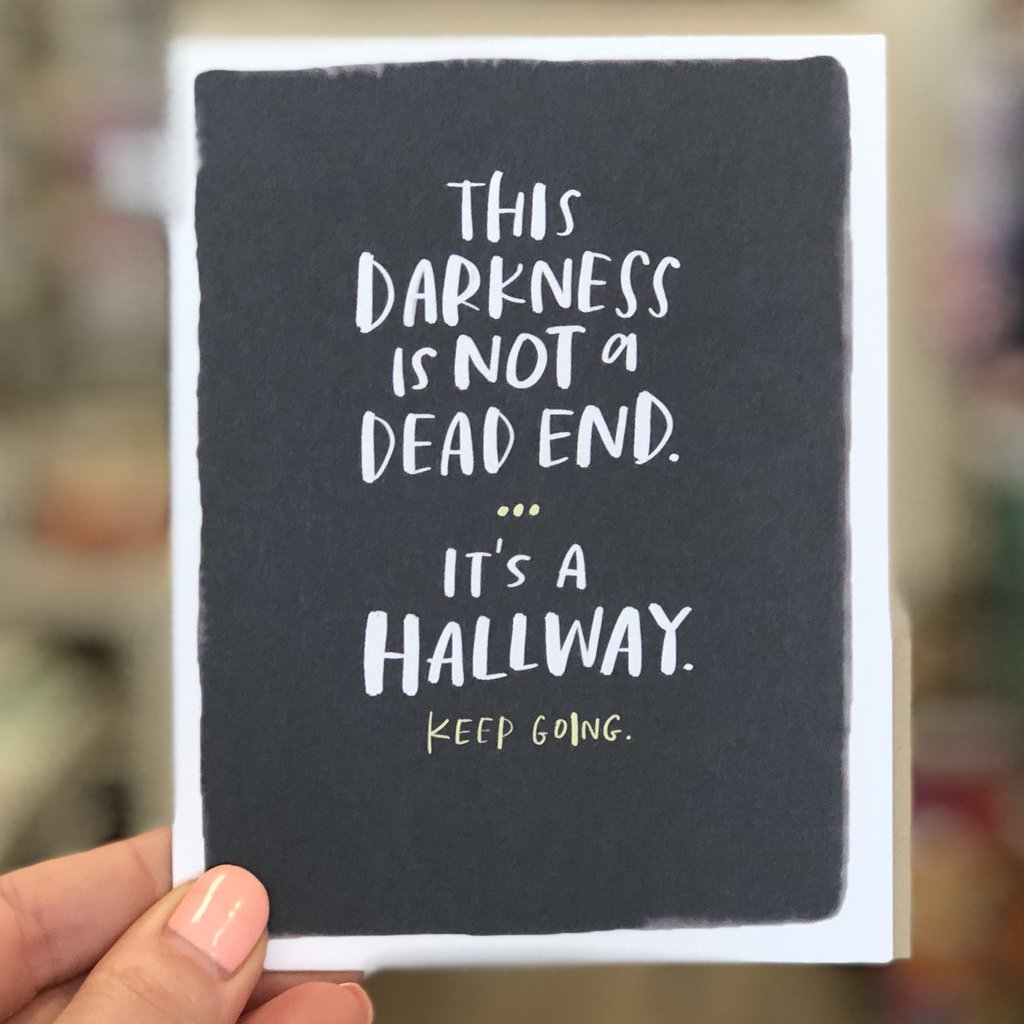 Darkness is Not a Dead End Card