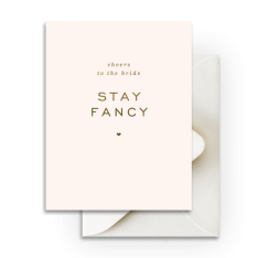 Stay Fancy Card