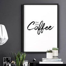 Load image into Gallery viewer, But First, Coffee - Art Print
