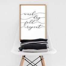Load image into Gallery viewer, Wash Fold Dry Repeat - Art Print