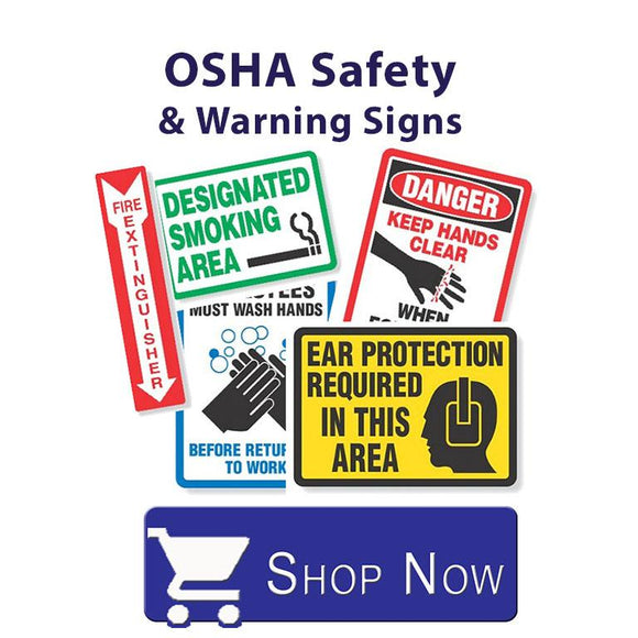 Osha Safety and Warning Signs
