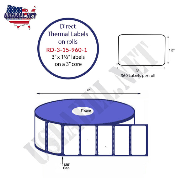 3'' x 1.5'' Direct Thermal Labels on a 1'' Core  - 4'' OD - uslabel.net  America's label store.