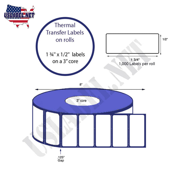 1.75'' x 0.5'' Thermal Transfer Labels on a 3 '' Core 8 ''OD. - uslabel.net  America's label store.