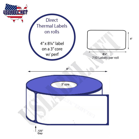 4'' x 8.25'' Direct Thermal Labels on a 3'' Core   -    8