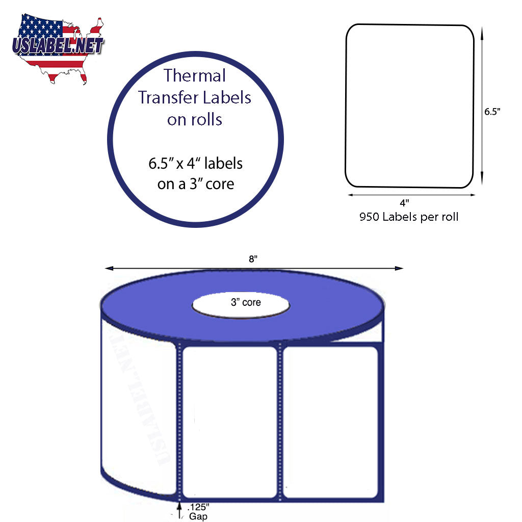 4'' x 6.5''   Thermal Transfer Labels on a 3 '' Core — 8 '' OD - uslabel.net  America's label store.