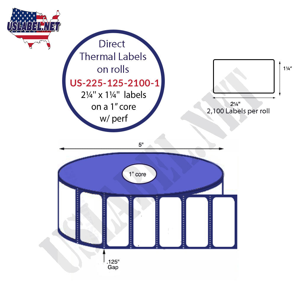 2.25'' x 1.25''- Premium Direct Thermal 2,100 Labels - 5''O.D.1'' core 25,200. - uslabel.net - The Label Resource Center