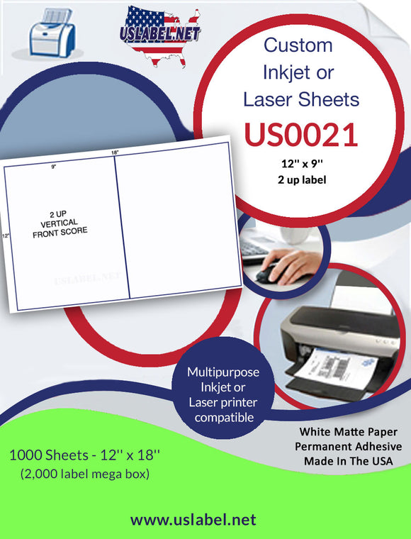 US0021 - 12'' x 9'' - 2 up on a 12'' x 18'' sheet - 2,000 labels - uslabel.net - The Label Resource Center