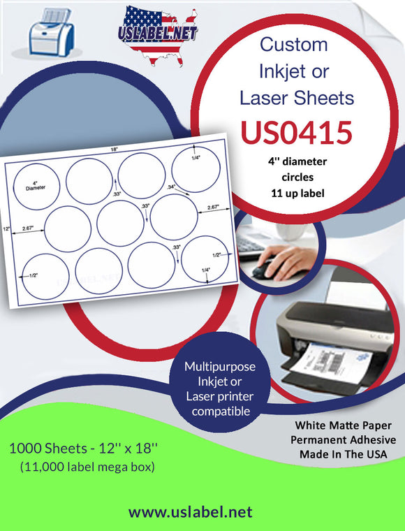 US0415 - 11 up - 4'' circles on a 12'' x 18'' sheet - 11,000 labels. - uslabel.net - The Label Resource Center