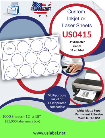US0415 - 11 up - 4'' circles on a 12'' x 18'' sheet - 11,000 labels.