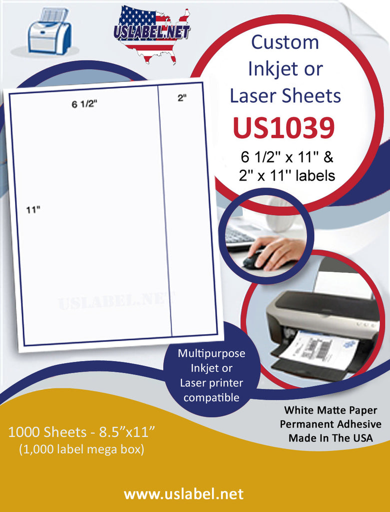 "US1039-6.5'' x 11'' & 2''x11'' on a 8.5"" x 11"" label sheet."