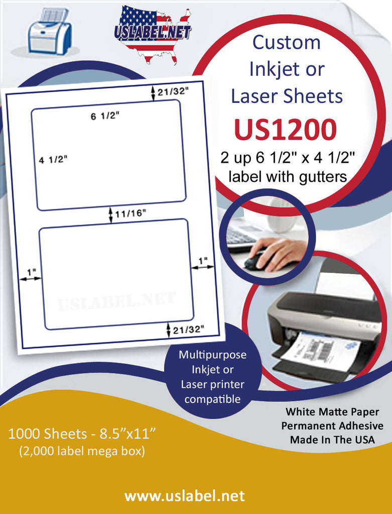 "US1200 - 6 1/2'' x 4 1/2'' - 2 up with gutters on a 8 1/2"" x 11"" inkjet and laser label sheet."