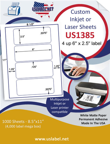 "US1385 - 6"" x 2.5'' - 4 up label on a 8 1/2"" x 11"" Inkjet or Laser sheet."