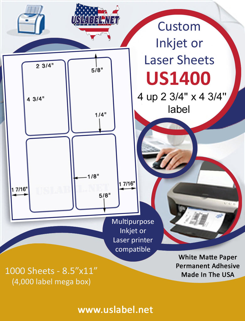 "US1400-2 3/4'' x 4 3/4''-4 up on 8 1/2"" x 11"" label sheet."