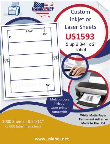 "US1593- 6 3/4'' x 2'' - 5 up label on a 8 1/2"" x 11"" inkjet or laser sheet."
