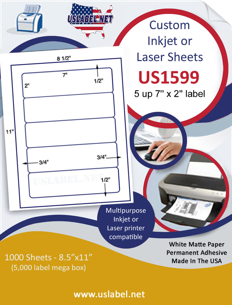 "US1599 - 7'' x 2'' - 5 up label on a 8 1/2"" x 11"" inkjet or laser sheet."